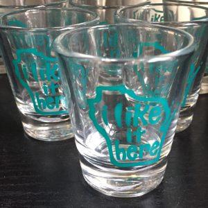 I Like It Here Shot Glass