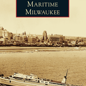 Maritime Milwaukee Paperback Book