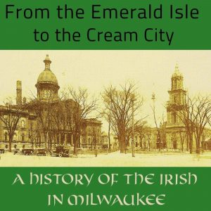 From The Emerald Isle To The Cream City Paperback Book
