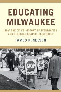 Educating Milwaukee Paperback Book