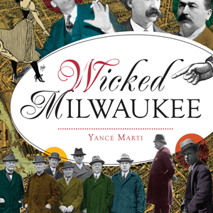 Wicked Milwaukee Paperback Book