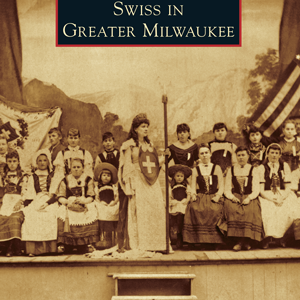 Swiss in Greater Milwaukee Paperback Book