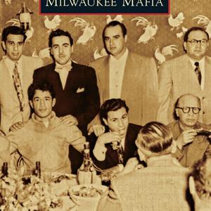 Milwaukee Mafia Paperback Book