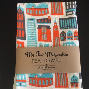 My Fair Milwaukee Tea Towel