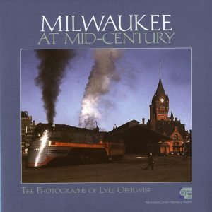 Milwaukee at Mid-Century Hardcover Book