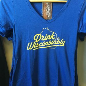Drink Wisconsinbly Ladies Blue T – Shirt