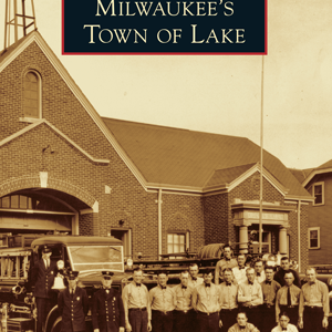 Milwaukee's Town of Lake