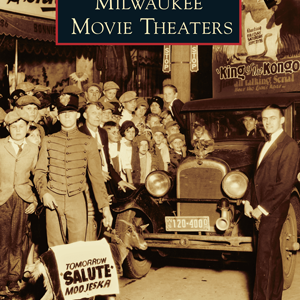 Milwaukee Movie Theaters Paperback Book