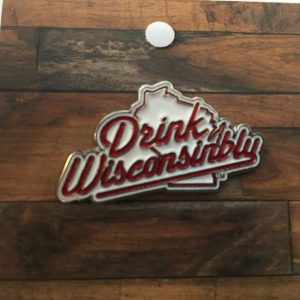Drink Wisconsinbly Lapel Pin