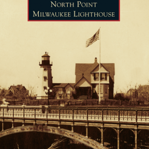 North Point Milwaukee Lighthouse Paperback Book