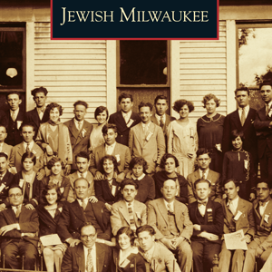 Jewish Milwaukee Paperback Book