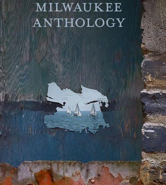 The Milwaukee Anthology