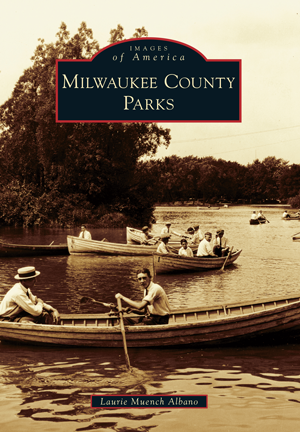 Milwaukee County Parks Paperback Book