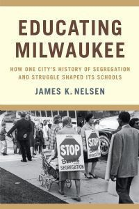 Educating Milwaukee Paperback Book